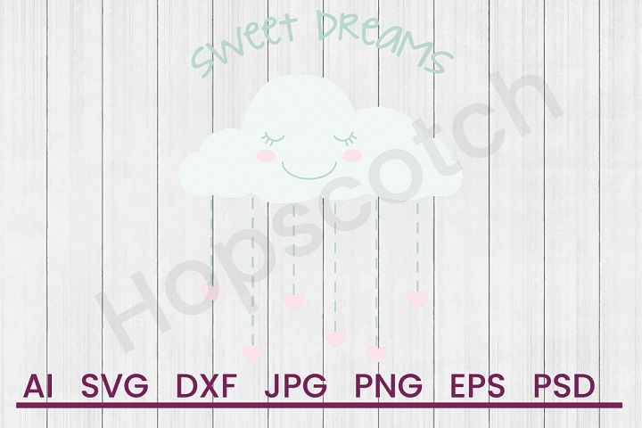 Rain Cloud SVG, Sweet Dreams SVG, DXF File, Cuttatable File