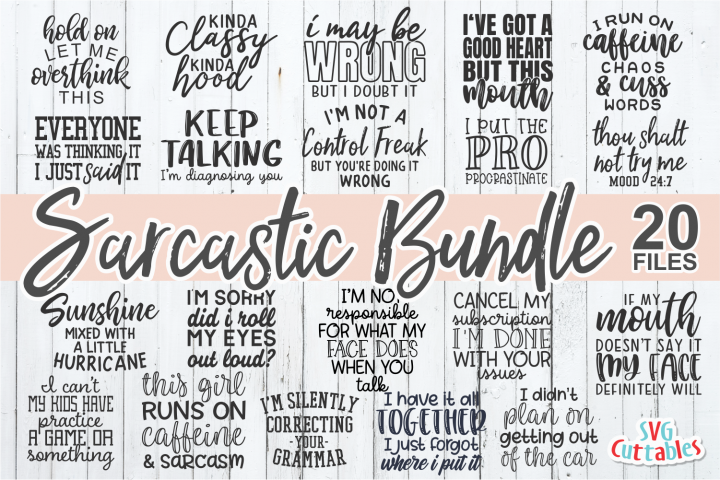 Sarcastic Bundle | Funny SVG Cut Files