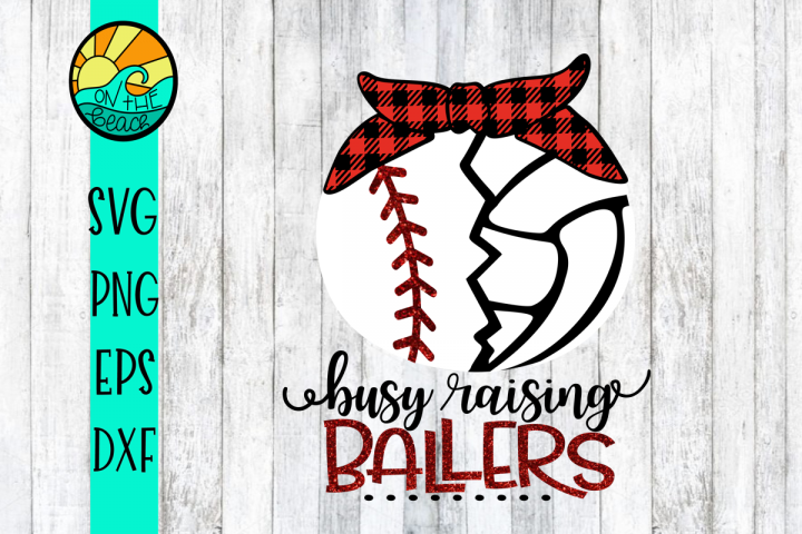 Raising Ballers - Volleyball - Baseball - SVG PNG DXF EPS