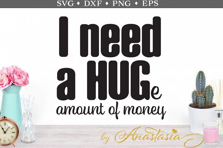 I Need a Hug SVG Cut File