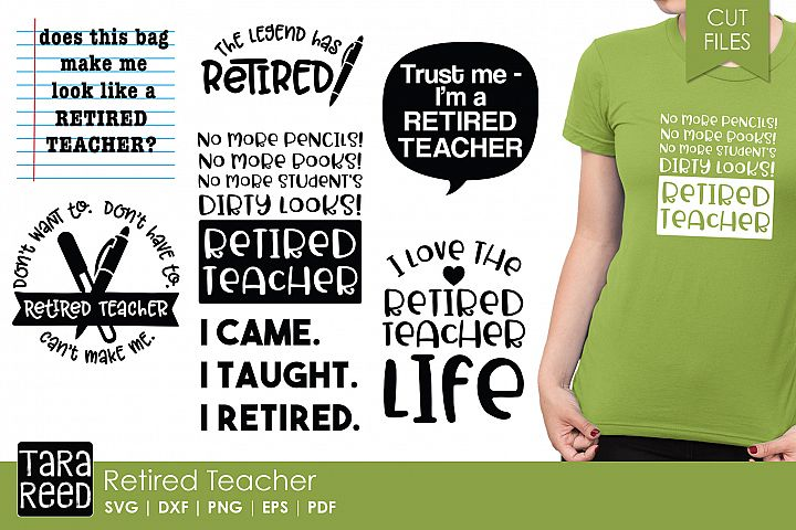 Retired Teacher - School SVG and Cut Files for Crafters