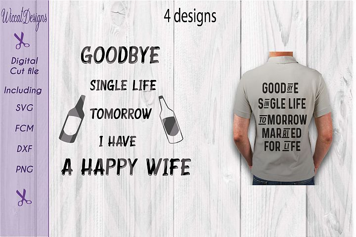 Single life svg, Bachelor svg, Groom svg, men