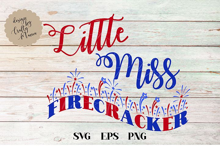 Little Miss Fiercracker Baby, 4th Of July SVG