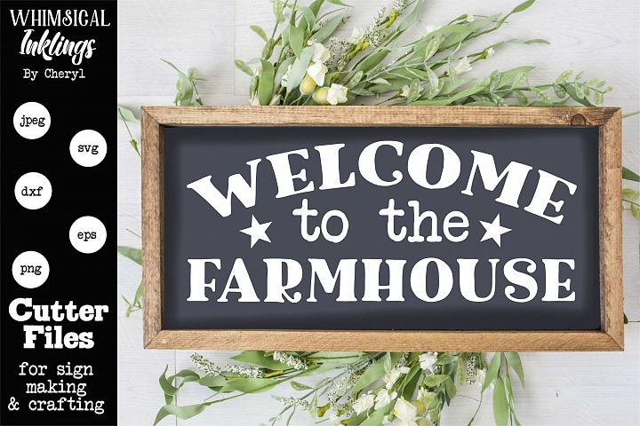 Welcome To The Farmhouse 5-SVG