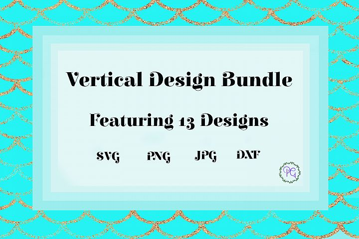 Vertical Design / Porch Sign Bundle