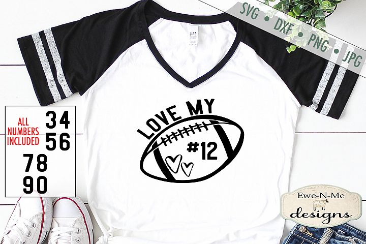 Football Mom - Love My Player # - Football - SVG DXF File