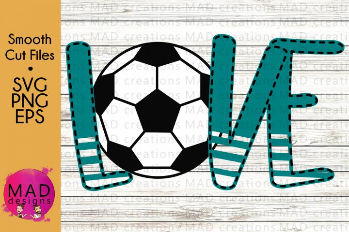 Sports - Love Soccer - SVG, PNG, EPS