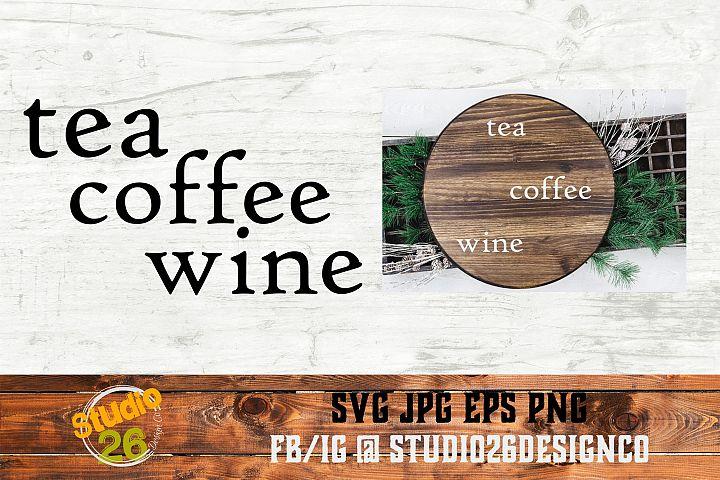 Tea Coffee Wine - SVG PNG EPS