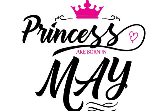 Princess are born in May Svg,Dxf,Png,Jpg,Eps vector file