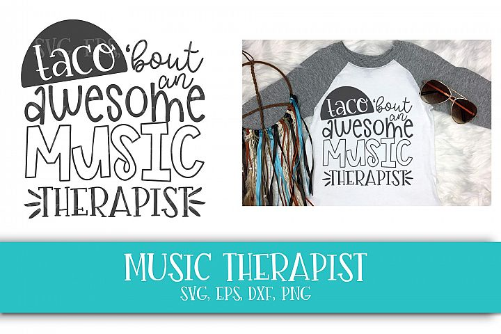 Music Teacher, School, Therapist, Taco, SVG, PNG, DXF, EPS