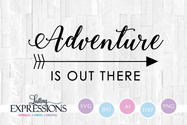 Adventure is out there with Arrow Craft Quote SVG