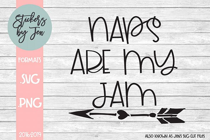 Naps Are My Jam SVG Cut File