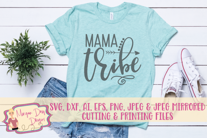 Mama Tribe SVG, DXF, AI, EPS, PNG, JPEG