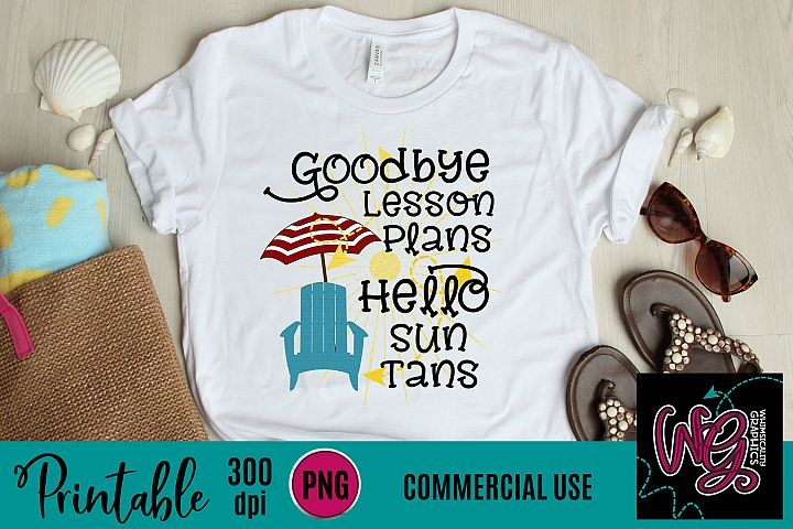 Goodbye To Lesson Plans Sublimation Printable