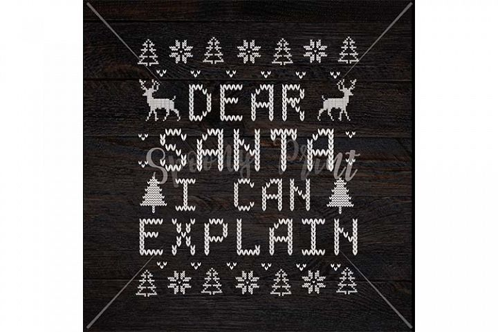 Dear Santa I can explain Christmas Printable