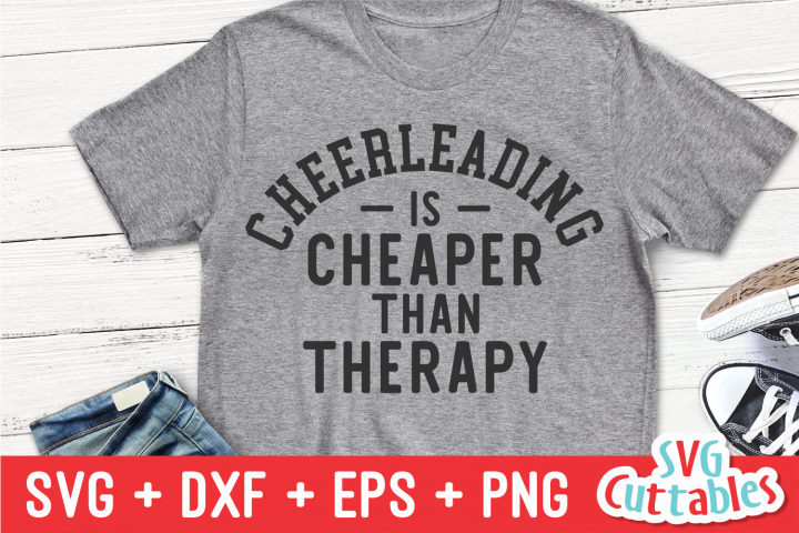 Cheerleading Is Cheaper Than Therapy | SVG Cut File