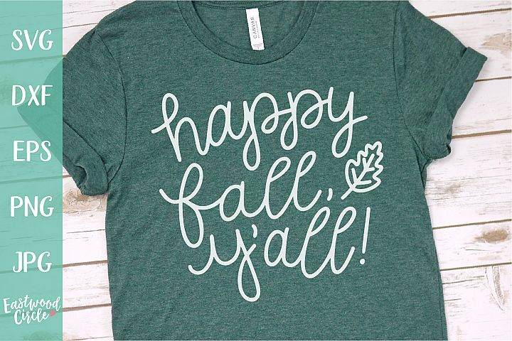 Happy Fall Yall - Fall SVG for Crafters