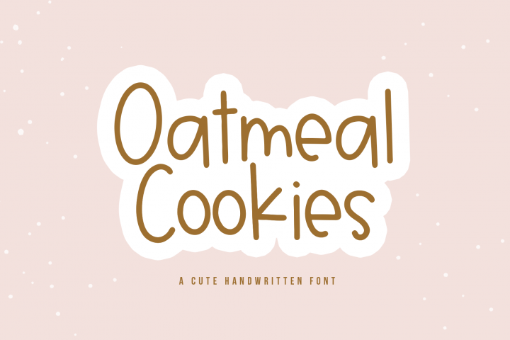 Oatmeal Cookies - A Cute Handwritten Font