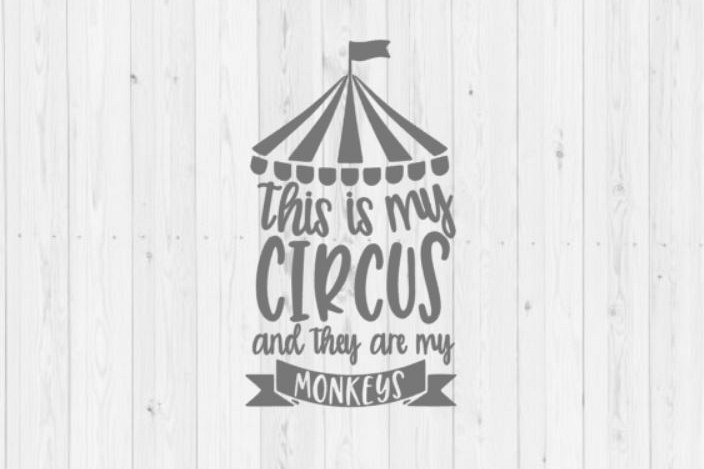 This is my circus SVG, monkeys svg, funny SVG, clip art, digital download, commercial use, Silhouette, instant download, cut file, dxf, png