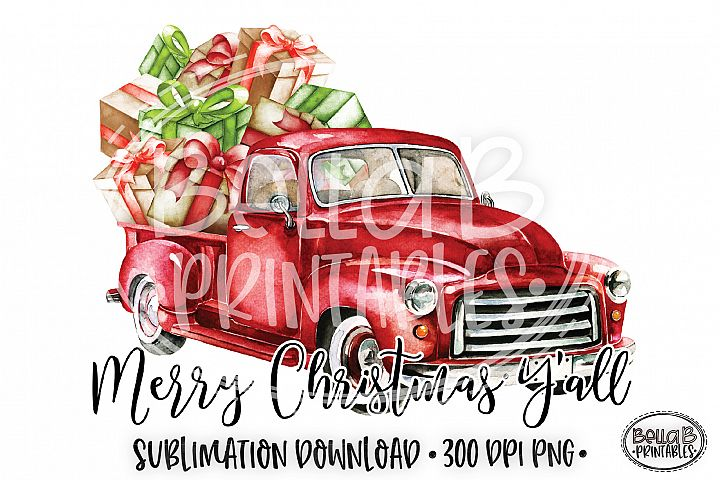 Christmas Sublimation Design, Merry Christmas Yall, Truck
