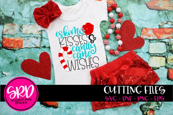 Eskimo Kisses & Candy Cane Wishes SVG