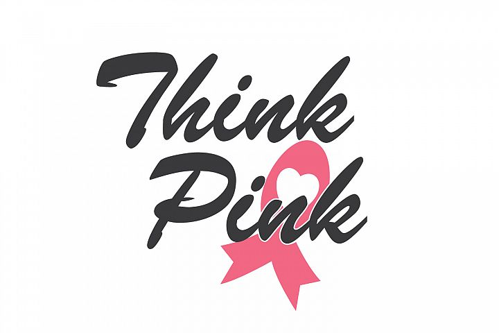 THINK PINK quote. Breast cancer awareness symbol.