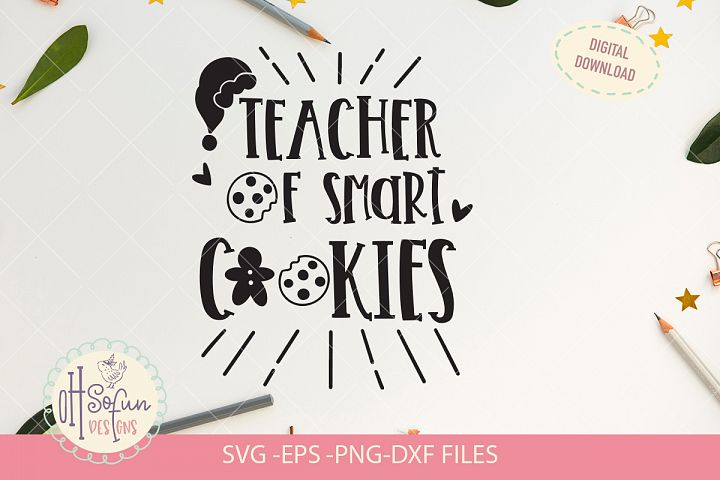Teacher of smart cookies, Santa cookies SVG