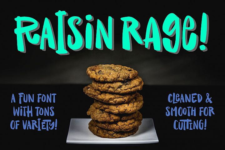 Raisin Rage - a fun casual font with alternates!