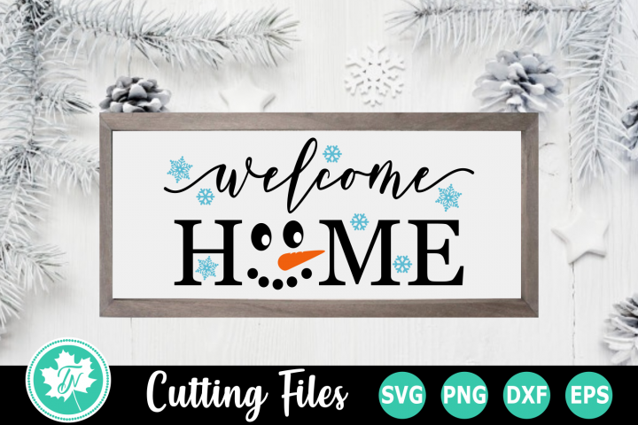 Welcome Home - A Christmas SVG Cut File