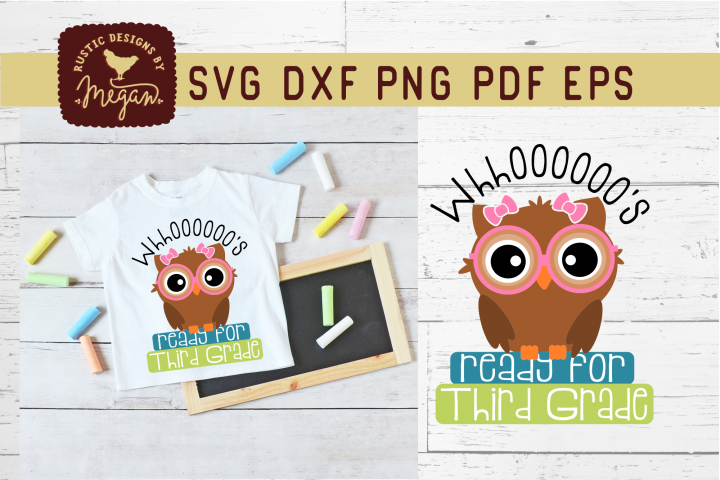 Whooos Ready For Third Grade Back To School Owl SVG