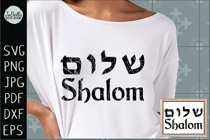 Distressed Shalom SVG, Printable and Sublimation PNG
