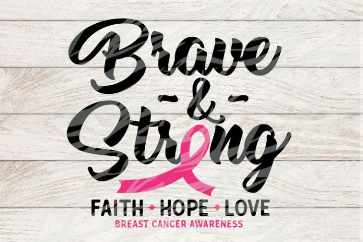 Brave & Strong Breast Cancer Awareness