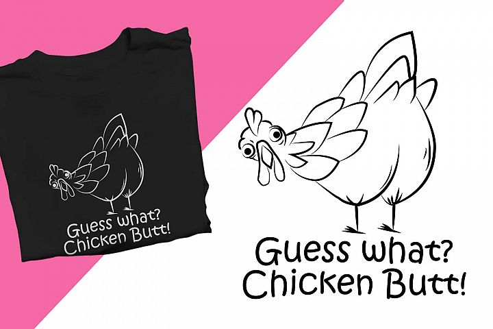 Guess what chicken butt Funny Printable