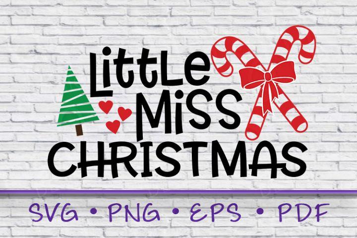 Little Miss Christmas, Christmas SVG, Miss Christmas SVG