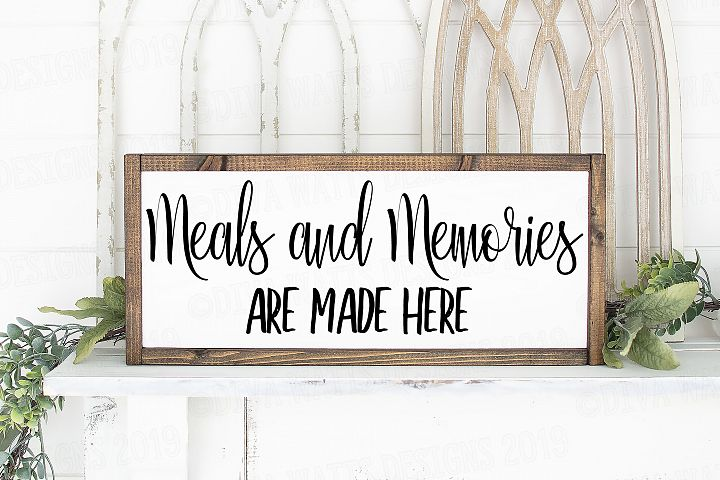 Meals and Memories Are Made Here SVG Kitchen Cutting File
