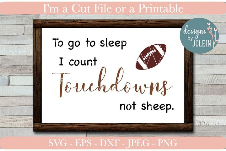 To go to sleep I count Touchdowns not sheep