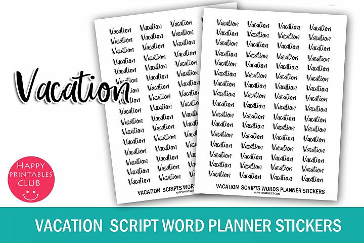 Vacation Script Words Planner Stickers- Vacation Stickers