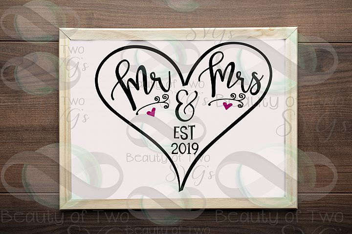 Mr and Mrs est 2019 Wedding svg & png, Wedding Gift rustic