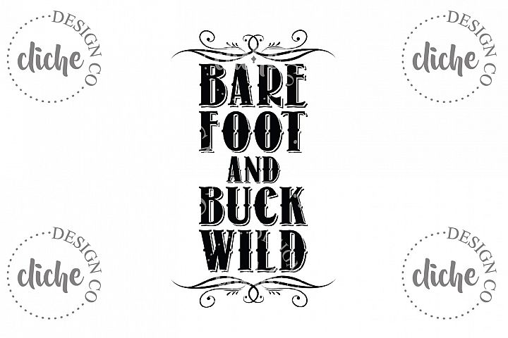 Barefoot And Buck Wild Sublimation Design