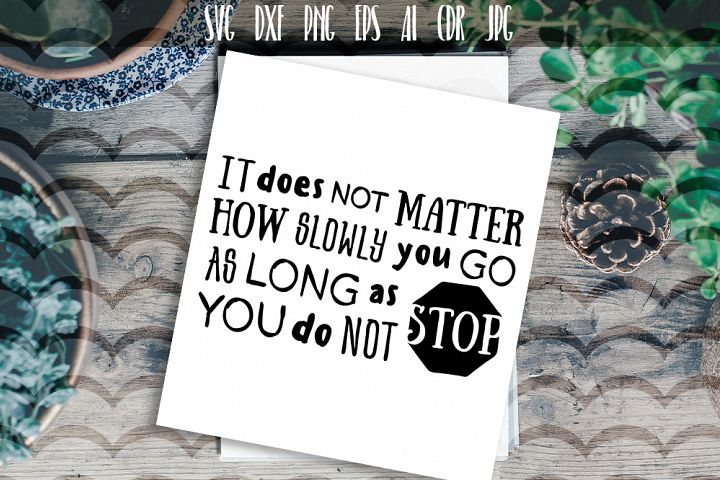 It does not matter how slowly... Vector typography