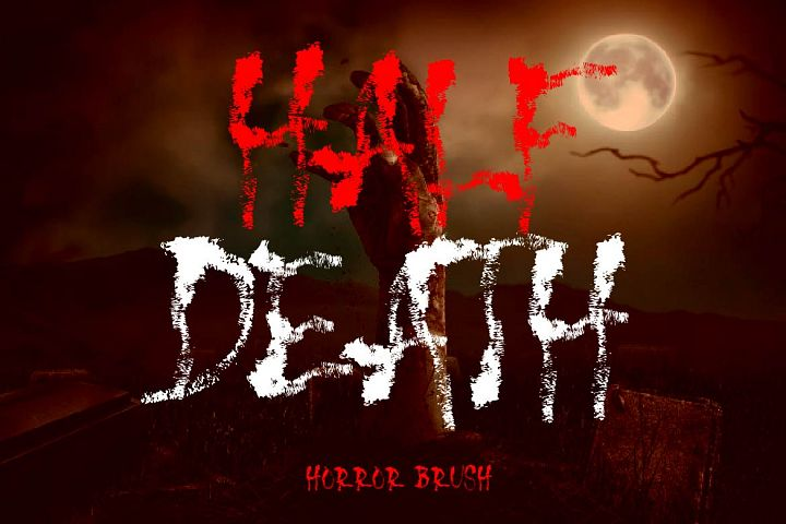 HALF DEATH