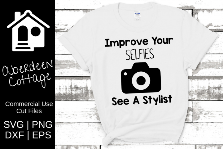 Improve Your Selfies - Hair Stylists SVG | PNG | DXF | EPS