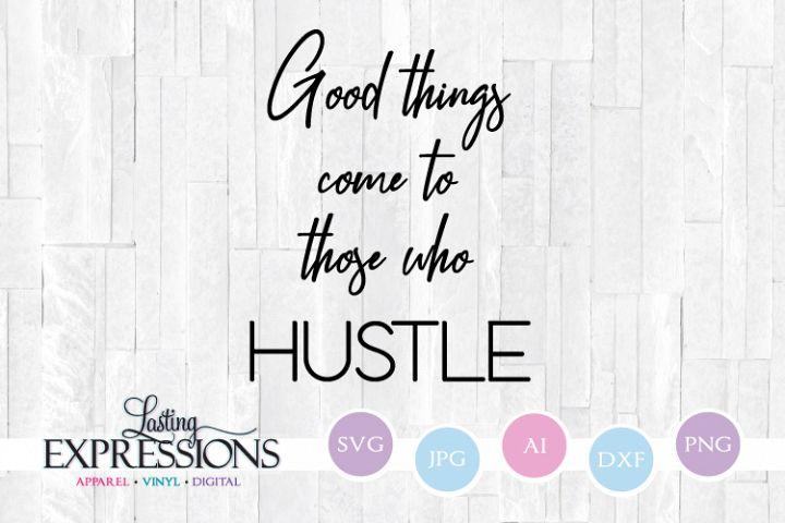 Hustle Quote Design // Handwritten Craft Quote