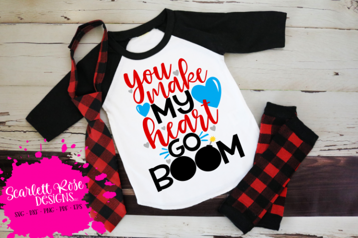 You make My Heart Go Boom - Valentines Day SVG