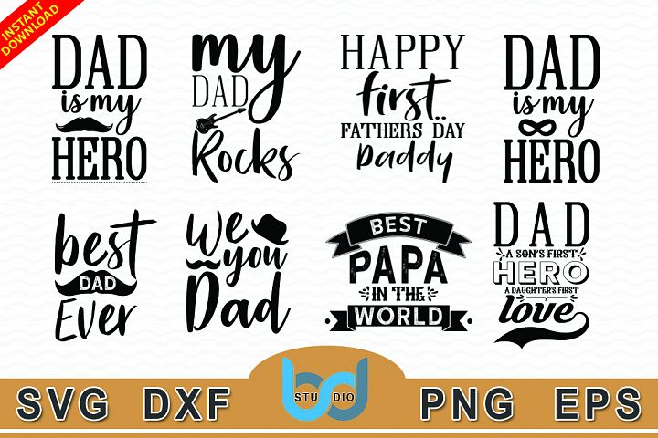 8 Father Day Quotes SVG Design Bundle Vol 1.