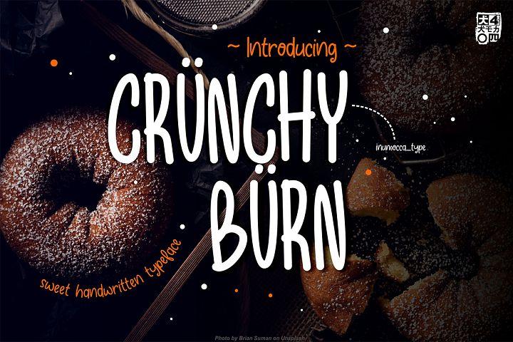 Crunchy Burn