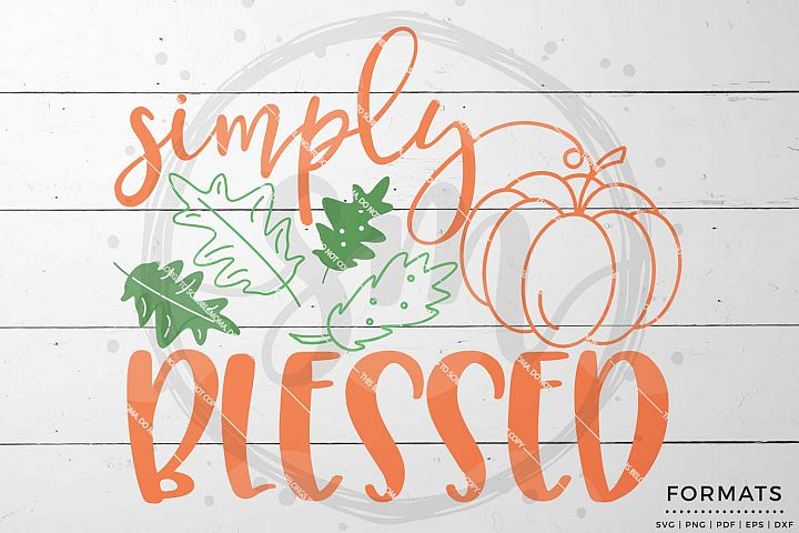 Simply Blessed SVG - Thanksgiving svg