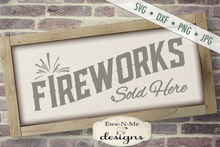 Fireworks Sold Here SVG DXF Files