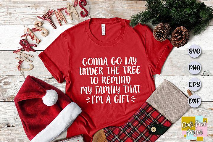 Funny Christmas Shirt Svg, Christmas Saying, Funny Christmas