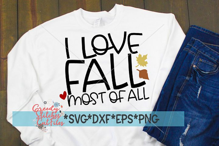 I Love Fall Most Of All SVG, DXF, EPS, PNG